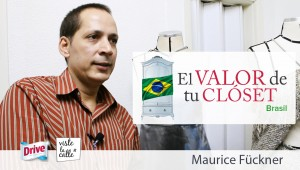 El Valor de Tu Clset Brasil: Maurice Fckner