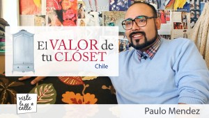 El Valor de Tu Clset Chile: Paulo Mendez