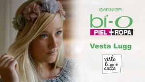 Garnier Bío Piel + Ropa: Vesta Lugg