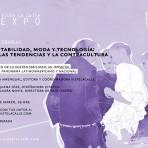 """Inscríbete en la charla """"Sustentabilidad, Moda y Tecnología"""" de VisteLaCalle EXPO"""