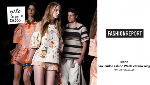 Video: Triton – São Paulo Fashion Week Verano 2015 por VisteLaCalle