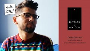 El Valor de tu Clóset Brasil: Cacau Francisco