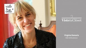 Viste Tu Clóset: Virginia Demaria
