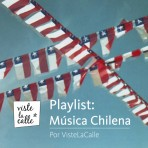 Playlist Música Chilena: ¡Celebración Fiestas Patrias!
