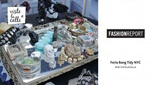 Fashion Report: Feria Bang Tidy NYC