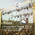 Playlist VisteLaCalle: Primavera Fauna 2014