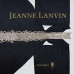 Celebrando a Jeanne Lanvin y su estilo a través de una exhibición