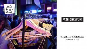 Fashion Report: The W Room por VisteLaCiudad - Primera edición