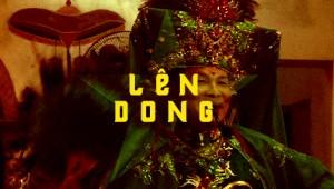 "Comentario sobre ""Len Dong"", de Vincent Moon, el documental sobre un misterioso ritual de Vietnam"