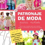 Reseña Contrapunto: Patronaje de Moda para niños
