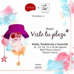 Del 12 al 16 de agosto: ¡Bazar VisteTuPlaza en Calama!