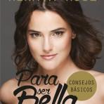 """Renata Ruiz da un salto y publica su primer libro de consejos de moda y belleza """"Para ser bella"""""""