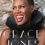 """I'll never write my memoirs"", la autobiografía de Grace Jones"