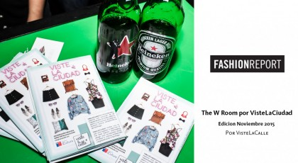 Fashion Report: The W Room por VisteLaCiudad, edición noviembre