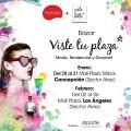 Entre el 28 de enero y 6 de febrero estaremos con el bazar VisteTuPlaza en Concepción y Los Ángeles