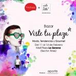 Del 11 al 14 de febrero estaremos en La Serena con el bazar VisteTuPlaza