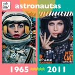 It's not the same but It's the same: Astronautas