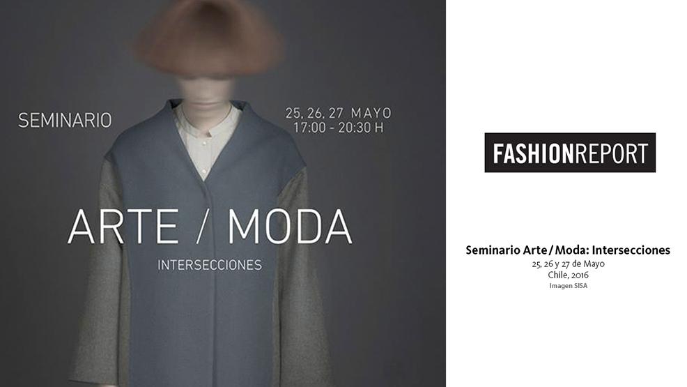 Fashion Report - Seminario Arte/Moda: Intersecciones en MAC Parque Forestal
