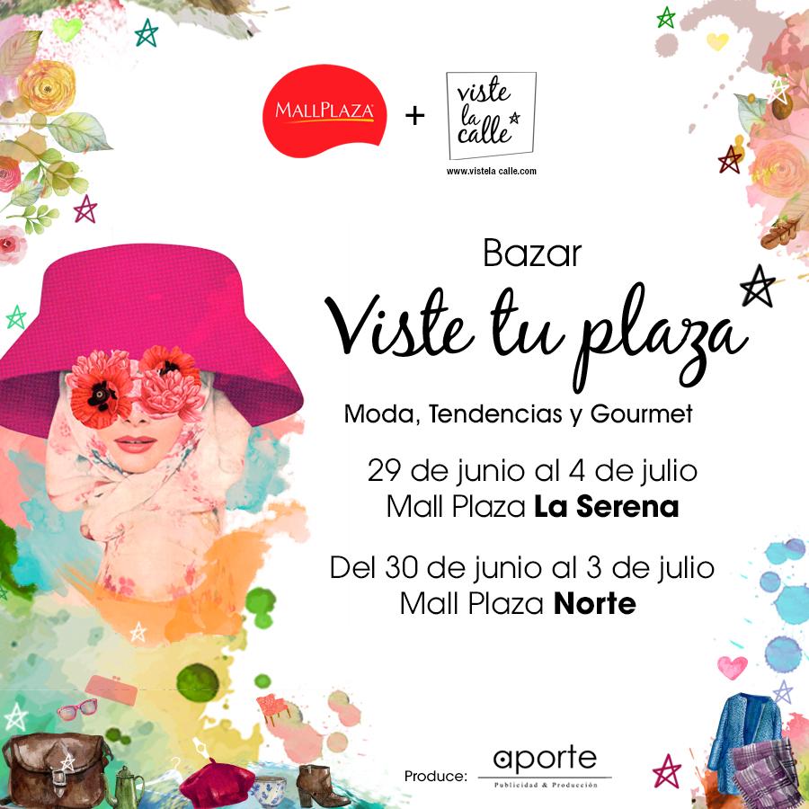 Bazar VisteTuPlaza en Santiago y La Serena hasta el 3 de julio