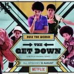"""""""The Get Down"""", la serie que explora los orígenes del hip hop"""