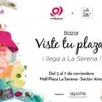 Hasta el 7 de noviembre: Bazar VisteTuPlaza en La Serena