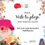 Este jueves llevamos nuestro bazar VisteTuPlaza a Mall Plaza Sur y Copiapó